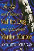 O'Hagan Andrew - Life and Opinions of Maf the Dog and of his friend Marilyn Monroe