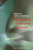 Iwanicz-Drozdowska Małgorzata - Zarządzanie finansowe bankiem