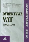 Martini Jerzy (red.) - Dyrektywa VAT 2006/112/WE. Komentarz 2010