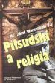 Warszawski J. - Piłsudski a religia