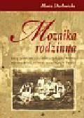 Diatłowicka Maria - Mozaika rodzinna