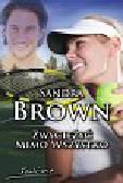 Brown Sandra - Zwyciężyć mimo wszystko