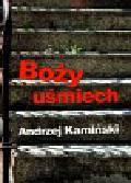 Kamiński Andrzej - Boży uśmiech