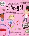 Child Lauren - Uwielbiam tańczyć Charlie i Lola. Moja książka z naklejkami