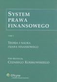 System prawa finansowego Tom 1. Teoria i nauka prawa finansowego