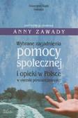 Wybrane zagadnienia pomocy społecznej i opieki w Polsce w okresie ponowoczesności