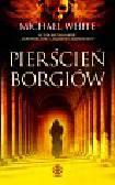 White Michael - Pierścień Borgiów