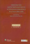 Orzecznictwo sądów wspólnotowych w sprawach konkurencji w latach 2004-2009