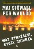 Sjowall Maj, Wahloo Per - Wóz strażacki który zniknął