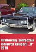 Ilustrowany podręcznik kierowcy kategorii 'B' 2010