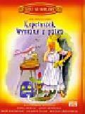 Brzechwa Jan - Kopciuszek Wyssane z palca z płytą CD t.2