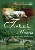 Goławska Anna Maria, Lindenberg Grzegorz - Toskania Umbria i okolice Przewodnik subiektywny
