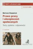 Stepaniuk Mariusz - Prawo pracy i ubezpieczeń społecznych Testy aplikacyjne 7
