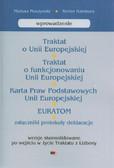 Muszyński Mariusz, Hambura Stefan - Traktat o Unii Europejskiej. Traktat o funkcjonowaniu Unii Europejskiej Karta Praw Podstawowych UE EURATOM Załączniki protokoły deklaracje