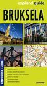 Bruksela przewodnik + altas. explore! guide