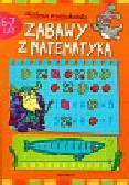 Podgórska Anna - Zabawy z matematyką 6-7 lat Akademia przedszkolaka