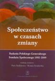 Społeczeństwo w czasach zmiany Badania PGSS 1992-2009