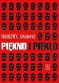 Saviano Roberto - Piękno i piekło
