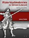 Tekiela Łukasz - Wojna trzydziestoletnia na Górnych Łużycach Aspekty militarne