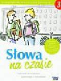 Herman Wilga - Słowa na czasie 3 Podręcznik do kształcenia językowego z ćwiczeniami. Gimnazjum