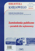 Gawrońska-Baran Andrzela - Biblioteka Księgowego 6/2010. Zamówienia publiczne - poradnik dla wykonawcy