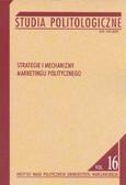 red. Garlicki Jan - Strategie i mechanizmy marketingu politycznego. Studia Politologiczne nr 16