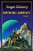 Zelazny Roger - Kroniki Amberu tom 2