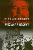 Iwanow Nikołaj - Powstanie Warszawskie widziane z Moskwy