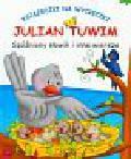 Tuwim Julian - Spóźniony słowik i inne wiersze