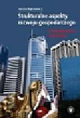 Bąkiewicz Anna - Strukturalne aspekty rozwoju gospodarczego. Doświadczenia azjatyckie