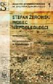 Żeromski Stefan - Stefan Żeromski wobec niepodległości