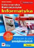 Zawadzka Grażyna - Informatyka Europejczyka Informatyka Część 1 Podręcznik z płytą CD. Szkoła ponadgimnazjalna