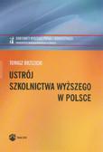 Brzezicki Tomasz - Ustrój szkolnictwa wyższego w Polsce
