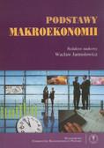 red. Jarmołowicz Wacław - Podstawy makroekonomii