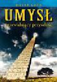 Loye David - Umysł przewidujący przyszłość