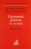 Grykiel Jarosław, Lemkowski Marcin - Czynności prawne Art. 56-81 KC