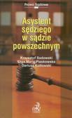 Sadowski Krzysztof, Piaskowska Olga Maria, Kotłowski Dariusz - Asystent sędziego w sądzie powszechnym