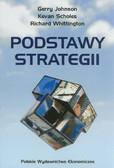 Jonson Gerry, Sholes Kevan, Whittington Richard - Podstawy strategii