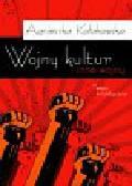 Kołakowska Agnieszka - Wojny kultur i inne wojny