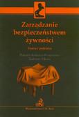 Kołozyn-Krajewska Danuta, Sikora Tadeusz - Zarządzanie bezpieczeństwem żywności