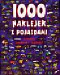 1000 naklejek z pojazdami Ciekawe zadania i zagadki !