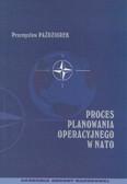 Paździorek Przemysław - Proces planowania operacyjnego w NATO