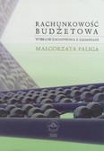 Paliga Małgorzata - Rachunkowość budżetowa. Wybrane zagadnienia z zadaniami