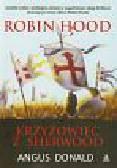 Angus Donald - Robin Hood Krzyżowiec z Sherwood