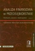 Kotowska Beata, Uziębło Aldona, Wyszkowska-Kaniewska Olga - Analiza finansowa w przedsiębiorstwie