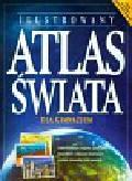 Ilustrowany Atlas Świata. Gimnazjum