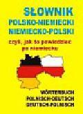 Słownik polsko-niemiecki niemiecko-polski czyli, jak to powiedzieć po niemiecku
