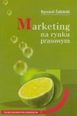 Żabiński Ryszard - Marketing na rynku prasowym