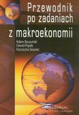Baszyński Adam, Piątek Dawid, Szarzec Katarzyna - Przewodnik po zadaniach z makroekonomii