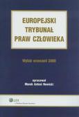 Nowicki Marek Antoni - Europejski Trybunał Praw Człowieka. Wybór orzeczeń 2009
